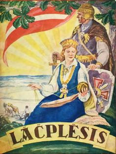 "Latvian epic ""Lacplesis"" (Bear Slayer) by Andrejs Pumpurs."