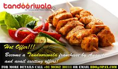 Hot Franchise Offer from Tandooriwala Franchise !!!