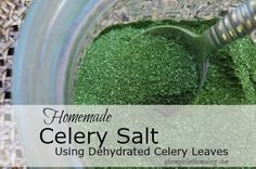 Make your own homemade celery salt with the leaves of your homegrown celery.  The process is easy and the outcome is delicious.  afarmgirlinthemaking.com
