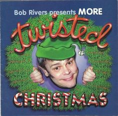 Bob Rivers More Twisted Christmas Cd Buttcracker Comedy Demento #Novelty Parody #Christmas