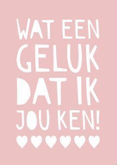 Wie maakt jou gelukkig met zijn of haar aanwezigheid?   Design: Kalma Design  Te vinden op: www.kaartje2go.nl True Quotes, Words Quotes, Sayings, Crazy Friends, True Friends, Strong Couples, Bff, Quotes About Everything, Quote Posters