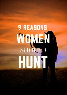 With more opportunity than ever, the time is ripe for women to don camouflage and ghillie suits, hit tree stands and duck blinds, and take part in the rewarding act of hunting. Because, when it comes down to it, there's no reason not to. 9 Reasons Women Should Hunt http://www.active.com/outdoors/articles/9-reasons-women-should-hunt?cmp=17N-PB33-S11-T6---1208