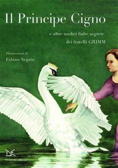 Fabian Negrin, Il Principe Cigno.