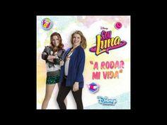 Soy Luna A Rodar Mi Vida (Versión Jim & Yam) - YouTube