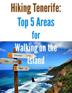 Hiking Tenerife: Top 5 Areas for Walking on the Island