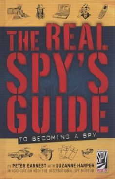 """""""Created by the founding executive director of the International Spy Museum, who is also a former operative in the CIA's Clandestine Service, this is the official handbook for kids who dream of one day becoming a spy or working in the intelligence field. This fascinating, fact-filled book answers these questions and more while providing a historical timeline, definitions of key terms, suggestions for further reading, an index, quizzes, and exercises to see if you have the right spy stuff."""""""