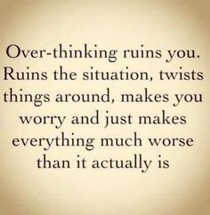 and we usually think the worse