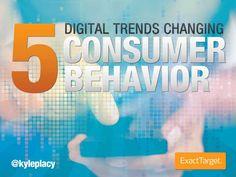 5-digital-trends-changing-customer-communication by ExactTarget via Slideshare