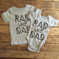 Boy or girl rad like dad, Baby girl, baby boy, girl shirts, boy shirts, trendy baby clothes, shirts for kids, boy onesie, Father's Day gift