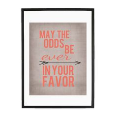may the odds be ever in your favor poster print in coral and gray