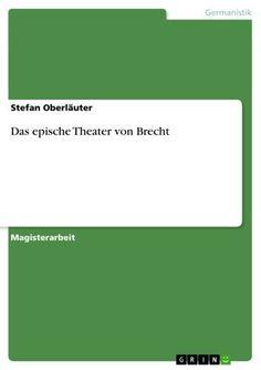 eBooks: Das epische Theater von Brecht von Stefan Oberläuter