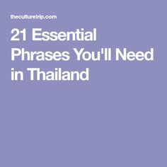 21 Essential Phrases You'll Need in Thailand