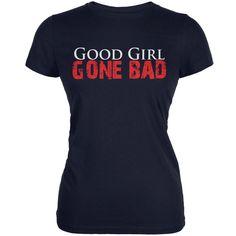 Good Girl Gone Bad Navy Juniors Soft T-Shirt