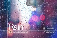 Rain - Gradient Collection Vol.1 by Clear Market® on @creativemarket Presentation, Rain, Marketing, Texture, Collection, Rain Fall, Surface Finish, Waterfall, Pattern
