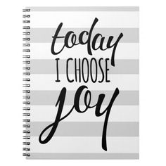 """Trendy and contemporary, this gray and white boldly striped notebook features the quote, """"today I choose joy"""" in a whimsical, hand-lettered look cursive text. Available at katparrella.com"""