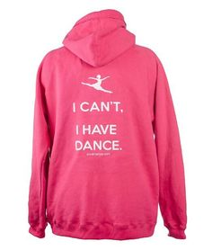 Cute sweatshirt for dancers