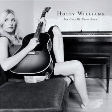 WILLIAMS,HOLLY-THE ONES WE NEVER KN  CD NEW