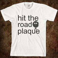 Hit the road plaque! Giggles & Grins Pediatric Dentistry | #Southlake | #TX | http://www.gigglesandgrins.org/
