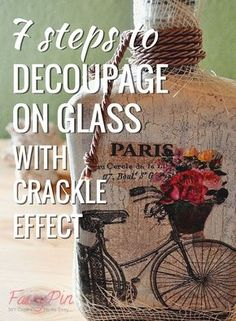 icu ~ 7 simple steps to decoupage with crackle finish of one component on glass bottle! ~ 7 simple steps to decoupage with crackle finish of one component on glass bottle! Napkin Decoupage, Decoupage Art, Decoupage On Glass, Decoupage Ideas, Modge Podge Ideas On Glass, Diy Decoupage Bottles, How To Decoupage Furniture, Glass Bottle Crafts, Wine Bottle Art