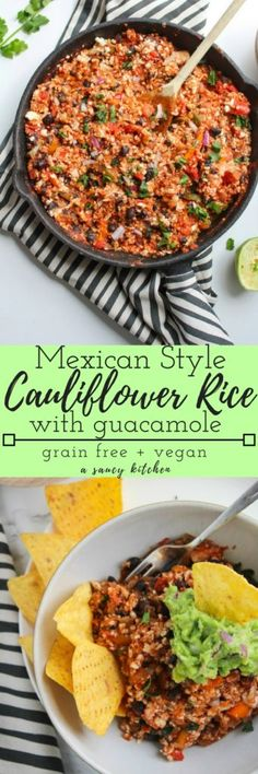 Mexican Style Cauliflower Rice with guacamole – an easy, one skillet plant based dinner | Grain Free, Vegan, Gluten Free. Will definitely add meat!