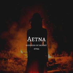 aetna / goddess of mount etna Unusual Words, Rare Words, Unique Words, Cool Words, Greek And Roman Mythology, Greek Gods, Unique Names, Cool Names, Goddess Names