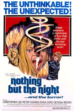 Nothing But The Night (1973) Best Movie Posters, Horror Movie Posters, Movie Titles, Horror Films, Horror Art, Film Posters, Diana Dors, Best Horrors, Vintage Horror