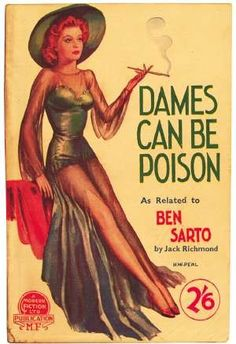Dames Can Be Poison.  Vintage Pulp Fiction Paperback Book Cover Art.