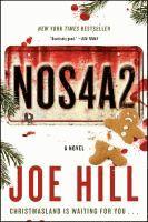 NOS4A2 : a novel  Joe Hill ; illustrations by Gabriel Rodríguez.