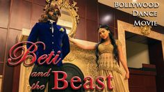 Beti and the Beast (If Disney was Bollywood) by Chase Constantino