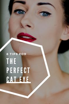 8 Tips For The Perfect Cat Eye
