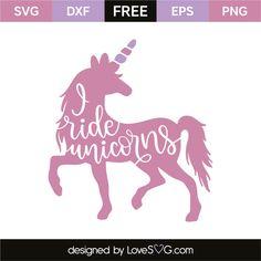 I ride unicorns