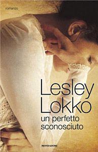 Recensione Un perfetto sconosciuto di Lesley Lokko #book
