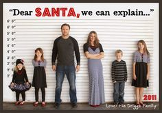 "Such a cute Christmas Card Photo idea! ""Dear Santa, we can explain ..."" with the whole family in a police lineup!"