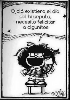 Jeje Spanish Humor, Spanish Quotes, Meaningful Paintings, Mafalda Quotes, Pinterest Memes, Humor Mexicano, Baby Memories, Sarcastic Quotes, Just Smile