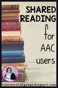 No child is too disabled to learn to read. Read about what share reading an and should do in your child's special education classroom.Sshared reading for aac users on the KidzLearnLanguage blog.