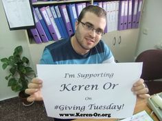 Our amazing supporters are helping us spread the word for this #GivingTuesday! Send us your photo of support to info@keren-or.org or check us out at www.keren-or.org