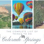 (almost) complete list of things To Do In Colorado Springs