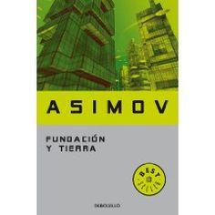 Fundación y tierra (Bestseller (debolsillo))