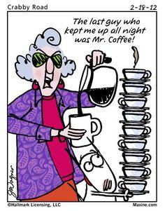 Last man keeping me up all night- Mr. coffee - Maxine Humor - Maxine Humor meme - - Last man keeping me up all night- Mr. coffee The post Last man keeping me up all night- Mr. coffee appeared first on Gag Dad. Coffee Break, I Love Coffee, My Coffee, Starbucks Coffee, Coffee Drinks, Happy Coffee, Coffee Barista, Coffee Talk, Coffee Shop