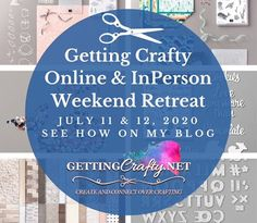 Getting Crafty with Jamie: Getting Crafty Online and In Person Weekend Retreat Taste And See, Peonies Garden, July 11, About Me Blog, Crafty, Fun, Funny