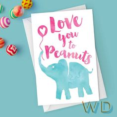 Love You to Peanuts Elephant Valentine Watercolor Greeting Card / Hearts, love, balloon
