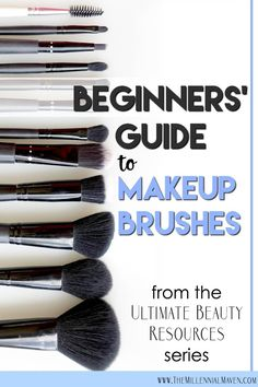 Beginner Makeup Brushes How-To Guide