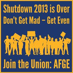 Don't get mad, get even! Join AFGE! #unionstrong #labor #union #1u