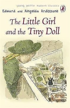 Aingelda Ardizzone, Edward Ardizzone  The Little Girl and the Tiny Doll (Puffin