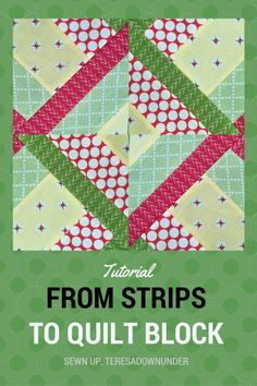 FROM 5 FABRIC STRIPS TO QUILT BLOCK VIDEO TUTORIAL (HIDDEN WELLS) TERESADOWNUNDER..The choice of fabrics is important. It works best with high contrasting fabrics and colours.