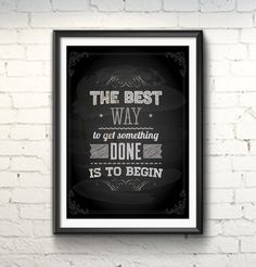 Poster 'The best way...' com moldura