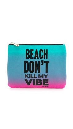 Juicy Couture Beach Don't Kill My Vibe Cali Pouch