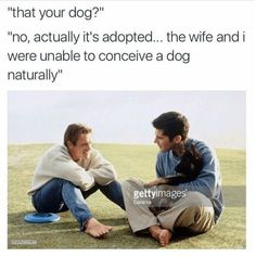 That your dog?