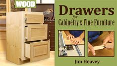 Learn How To Make Drawers In Drawers For Cabinetry & Fine Furniture