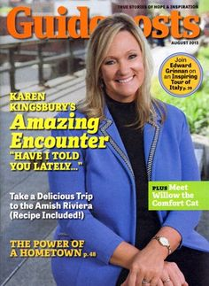 Guideposts Magazine cover, 2013, featuring the American Christian novelist, Karen Kingsbury. To contact TWX Guidepost Customer Service by Phone about your Guideposts magazine subscription: 1- (877) 463-3032